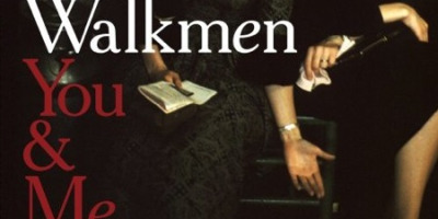 The Walkmen's You & Me: one of 2008's most overlooked