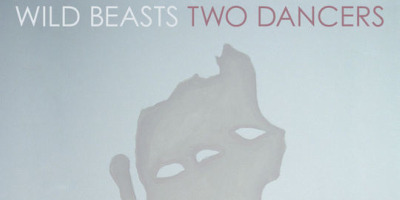 Wild Beasts impress without innovating on their latest great release Two Dancers